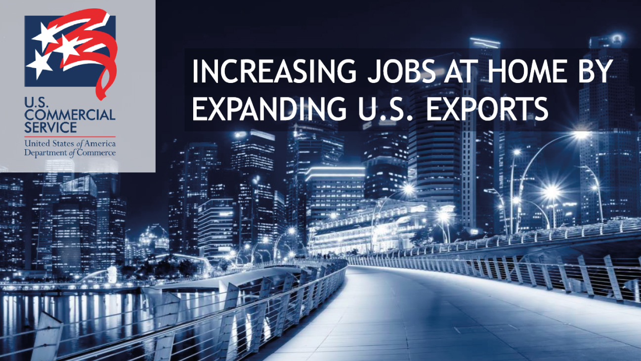 Increasing Jobs at Home by Expanding U.S. Exports