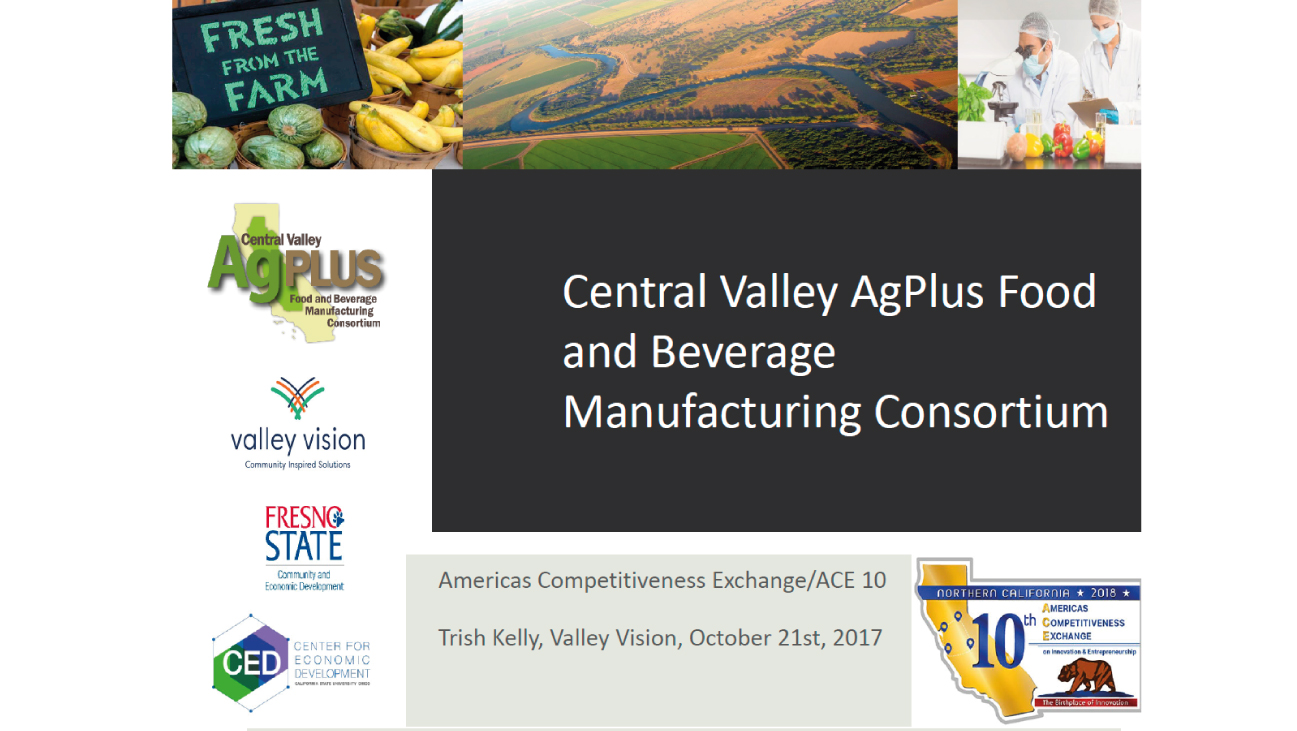 Central Valley AgPlus Food and Beverage Manufacturing Consortium