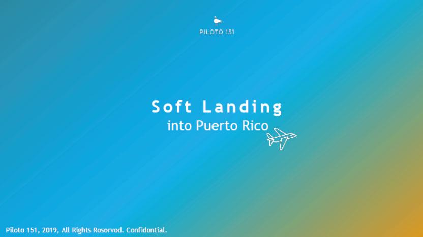 Soft Landing into Puerto Rico