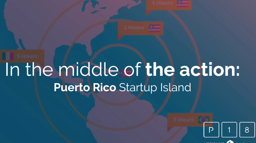 In the middle of the action: Puerto Rico Startup Island