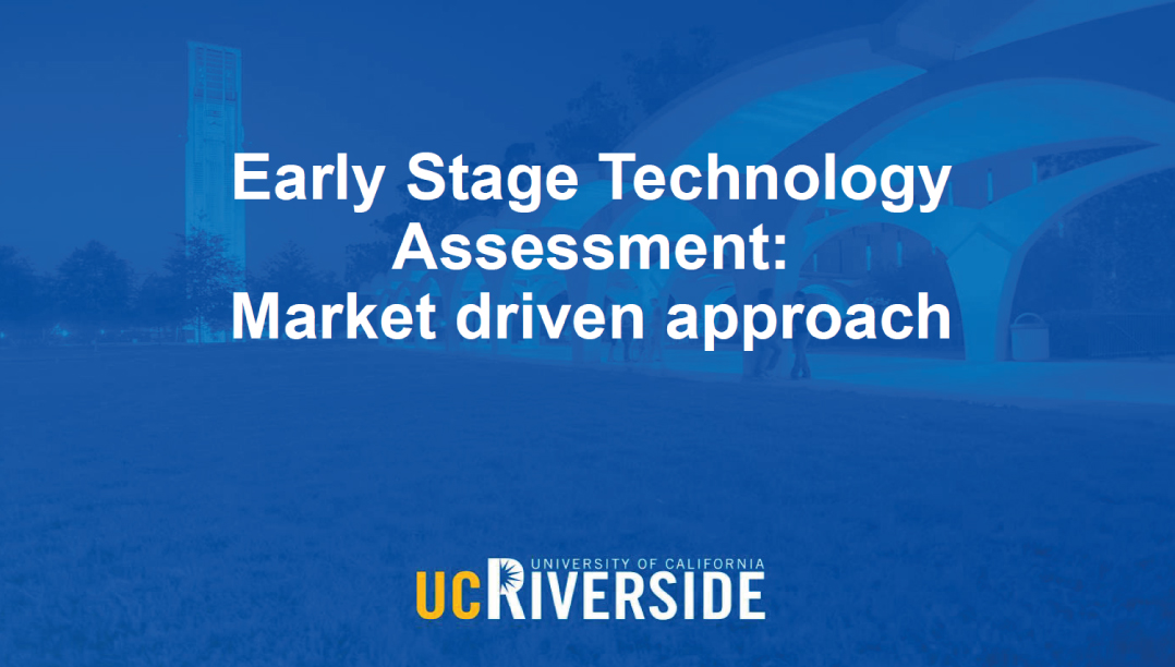 Early Stage Technology Assessment: Market driven approach